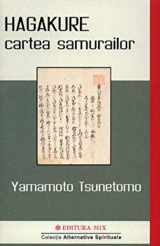 HagaKure. Cartea samurailor/Yamamoto Tsunetomo imagine