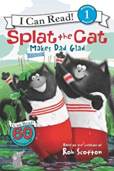 Splat the Cat Makes Dad Glad, Paperback/Rob Scotton poza cate