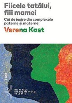Fiicele tatalui, fiii mamei (editie 2018)/Verena Karst imagine elefant.ro 2021-2022