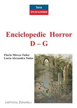 Enciclopedie horror D-Z/Florin Mircea Tudor, Lucia-Alexandra Tudor