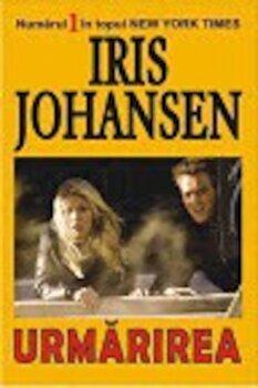 Urmarirea/Iris Johansen poza