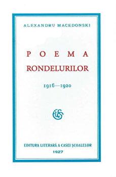 Poema rondelurilor 1916-1920/Alexandru Macedonski imagine elefant.ro 2021-2022