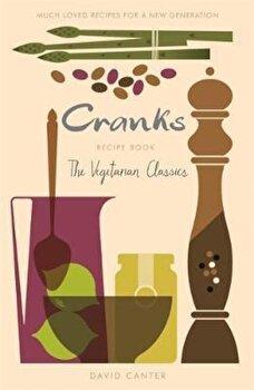 Cranks Recipe Book, Paperback/David Canter poza cate