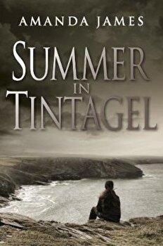 Summer in Tintagel, Paperback/Amanda James poza cate