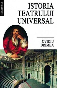 Istoria teatrului universal/Ovidiu Drimba imagine elefant.ro 2021-2022