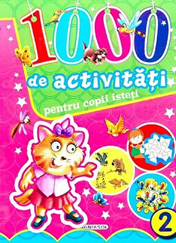 1000 de activitati pentru copii isteti, Vol. 2/*** imagine