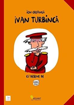 Ivan Turbinca/Ion Creanga imagine