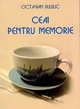 Ceai pentru memorie/Octavian Bulbuc imagine elefant.ro 2021-2022