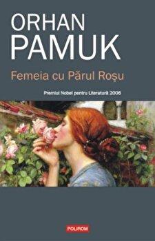Femeia cu Parul Rosu/Orhan Pamuk