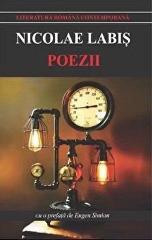 Poezii - labis/Nicolae Labis imagine elefant.ro 2021-2022