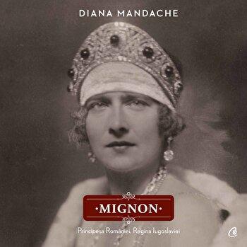 Mignon/Diana Mandache
