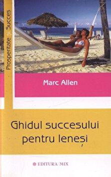 Ghidul succesului pentru lenesi/Marc Allen imagine elefant 2021