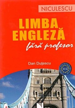 Limba engleza fara profesor/Dan Dutescu imagine elefant.ro