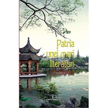 Patria unei mari literaturi/Ma Xiaodong imagine elefant.ro 2021-2022