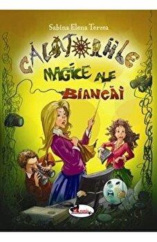 Calatoriile magice ale Biancai/Sabina Elena Tereza