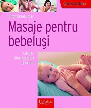 Coperta Carte Masaje pentru bebelusi. Atingeri binefacatoare si tandre