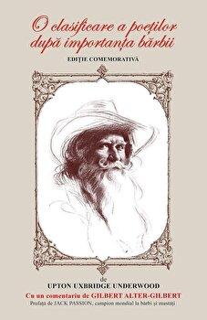 Coperta Carte O clasificare a poetilor dupa importanta barbii. Editie comemorativa