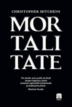 Mortalitate-Christopher Hitchens imagine