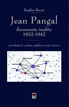 Jean Pangal, documente inedite (1932-1942)/Bogdan Bucur imagine