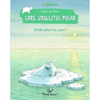Lars, ursuletul polar. Unde pleci tu, Lars'/*** poza cate