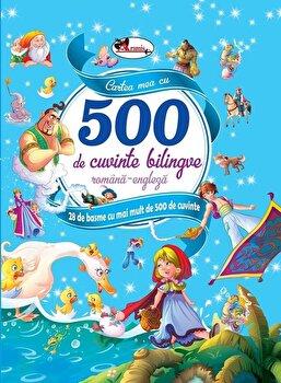 Coperta Carte Cartea mea cu 500 de cuvinte bilingve