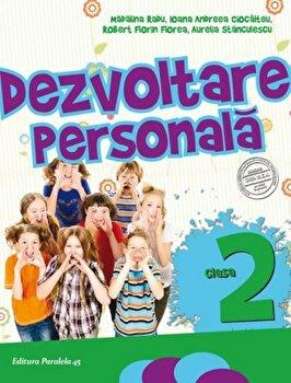 Dezvoltare Personala. Clasa II, Ed. 4. 2017-2018/Madalina Radu poza cate