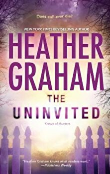 The Uninvited, Paperback/Heather Graham poza cate