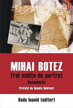 Mihai Botez. Trei schite de portret/Radu Ioanid