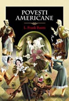 Povesti americane/L. Frank Baum