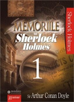 Memoriile lui Sherlock Holmes, Vol. 1/Arthur Conan Doyle imagine