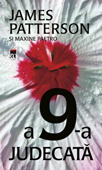 A 9-a judecata/James Patterson, Maxine Paetro