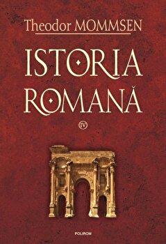 Istoria romana, Vol. 4/Theodor Mommsen
