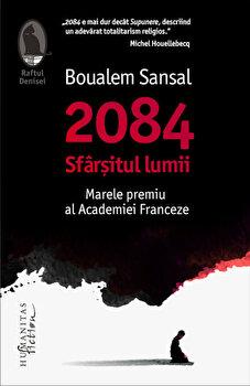 2084. Sfarsitul lumii/Boualem Sansal