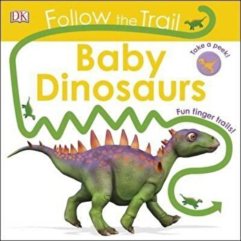 Follow the Trail Baby Dinosaurs/DK poza cate