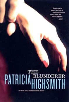 The Blunderer, Paperback/Patricia Highsmith poza cate
