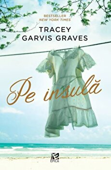 Pe insula/Tracey Garvis Graves imagine elefant 2021