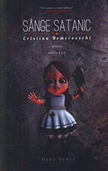 Sange satanic. Editia a III-a/Cristina Nemerovschi