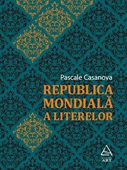 Coperta Carte Republica mondiala a literelor