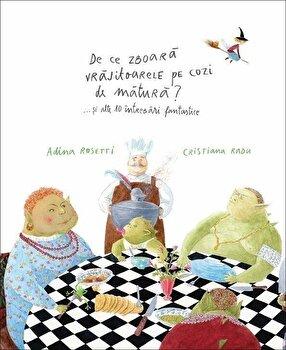 De ce zboara vrajitoarele pe cozi de matura'... si alte 10 intrebari fantastice/Adina Rosetti, Cristiana Radu