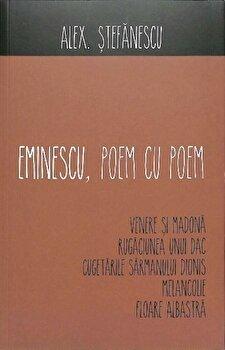 Eminescu, poem cu poem. Venere si Madona/Alex. Stefanescu imagine