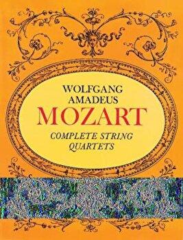 Complete String Quartets, Paperback/Wolfgang Amadeus Mozart image0