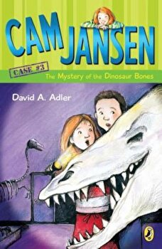 Cam Jansen and the Mystery of the Dinosaur Bones, Paperback/David A. Adler poza cate