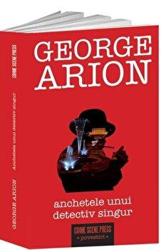 Anchetele unui detectiv singur/George Arion imagine elefant 2021