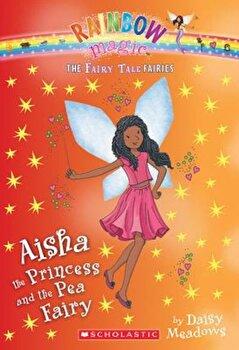 Aisha the Princess and the Pea Fairy, Paperback/Daisy Meadows imagine