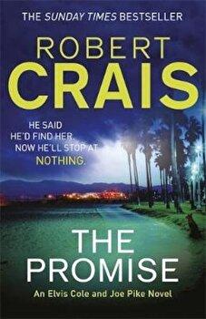 Promise, Paperback/Robert Crais poza cate