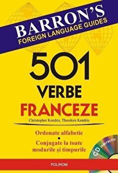 501 verbe franceze (Contine CD). Ed. 2016/Christopher Kendris, Theodore Kendris imagine elefant.ro