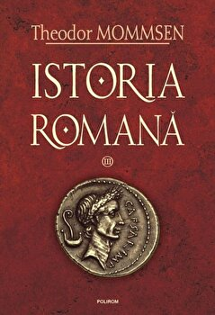 Istoria romana, Vol. 3/Theodor Mommsen