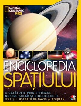 Enciclopedia Spatiului. National Geographic/***