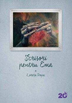 Scrisori pentru Ema/Loreta Popa imagine