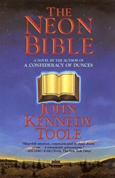 The Neon Bible, Paperback/John Kennedy Toole poza cate